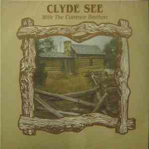 Clyde See With The Currence Brothers - Clyde See With The Currence Brothers download