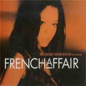 French Affair - My Heart Goes Boom (La Di Da Da) download