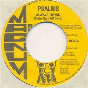 Psalms - Always Trying (Better Days Will Come) download