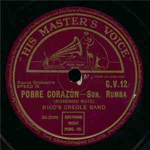 Rico's Creole Band / Don Azpiazu And His Orchestra - Pobre Corazón / El Panquelero download