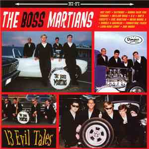 The Boss Martians - 13 Evil Tales download free