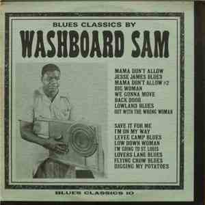 Washboard Sam - Blues Classics By Washboard Sam download